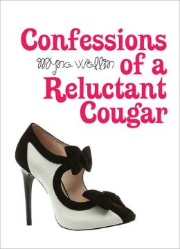 Confessions of a Reluctant Cougar