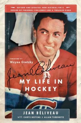 Jean Beliveau: My Life in Hockey