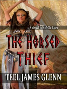 The Horsed Thief: A Virtual Tale of Old Basra