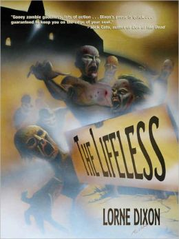 The Lifeless: A Zombie Novel