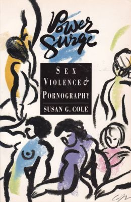 Power Surge: Sex, Violence and Pornagraphy