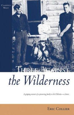 Three Against the Wilderness