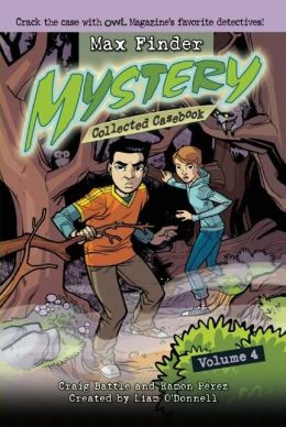 Max Finder Mystery Collected Casebook Volume 4