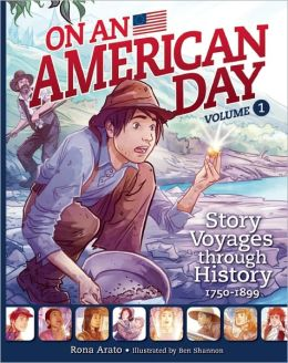 On an American Day: Story Voyages Through History, 1750-1899