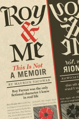 Roy & Me: A Memoir and Then Some