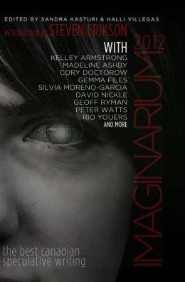 Imaginarium 2012: The Best Canadian Speculative Writing