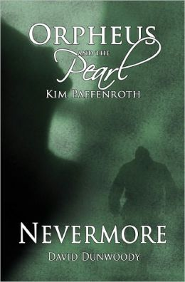 Orpheus and the Pearl - Nevermore: Duel Novella Series