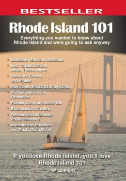 Rhode Island 101: Everything You Wanted to Know About Rhode Island and Were Going to Ask Anyway