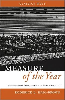 Measure of the Year: Relections on Home, Family and a Life Fully Lived