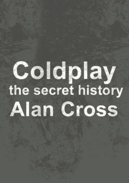 Coldplay: the secret history