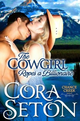 The Cowgirl Ropes a Billionaire (Cowboys of Chance Creek, #4)