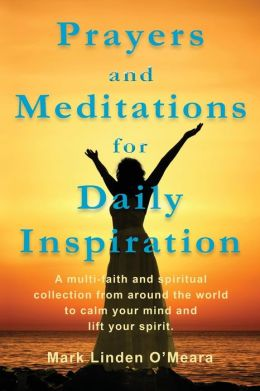 Prayers and Meditations for Daily Inspiration