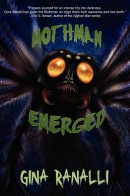 Mothman Emerged: A Cryptozoological Thriller