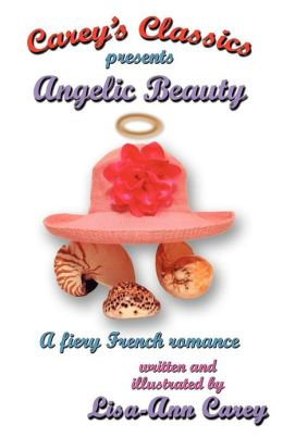 Angelic Beauty: A Fiery French Romance