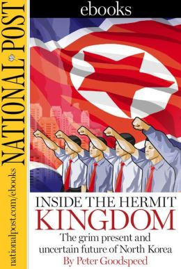 Inside the Hermit Kingdom: The grim present and uncertain future of North Korea