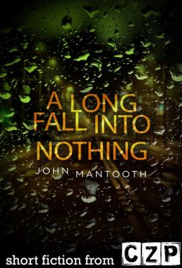A Long Fall into Nothing: Short Story