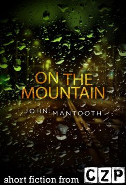 On the Mountain: Short Story