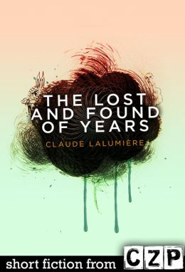 The Lost and Found of Years: Short Story