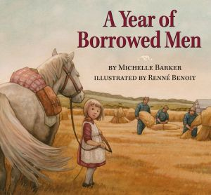A Year of Borrowed Men