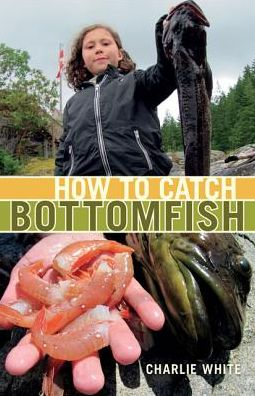 How to Catch Bottomfish