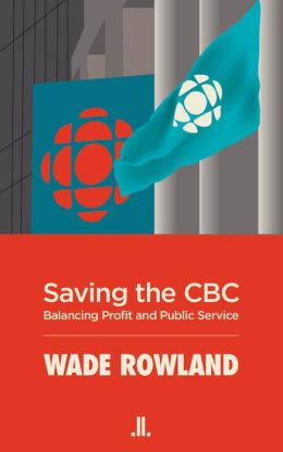 Saving the CBC: Balancing Profit and Public Service