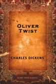 Book Cover Image. Title: Oliver Twist, Author: Charles Dickens