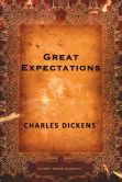 Book Cover Image. Title: Great Expectations, Author: Charles Dickens