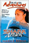 Real Kids, Real Adventures #1: Shark Attack and Other True Stories