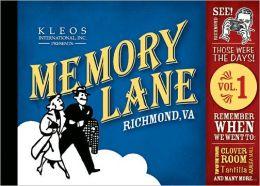 Memory Lane Richmond, VA