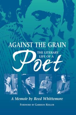 Against the Grain: The Literary Life of a Poet