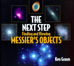Next Step: Finding and Viewing Messier's Objects