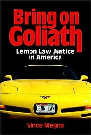 Bring on Goliath: Lemon Law Justice in America