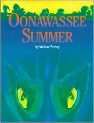 Oonawassee Summer: Something Is Lurking beneath the Surface...