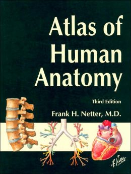Atlas of Human Anatomy, Student Edition