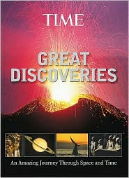 Time: Great Discoveries: An Amazing Journey Through Space and Time