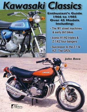Kawasaki Motorcycle Classics: Enthusiasts Guide