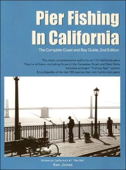 Pier Fishing in California: The Complete Coast and Bay Guide