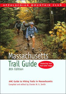 Massachusetts Trail Guide: AMC Guide to Hiking Trails in Massachusetts