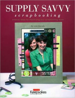 Supply Savvy Scrapbooking