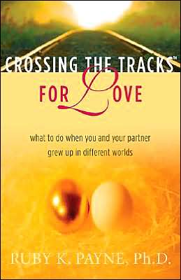 Crossing the Tracks for Love: What to Do When You and Your Partner Grew up in Different Worlds