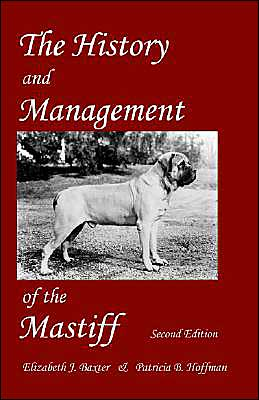The History and Management of the Mastiff