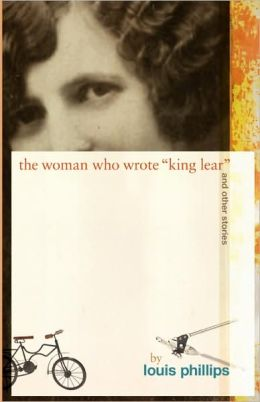 The Woman Who Wrote 'King Lear,' And Other Stories