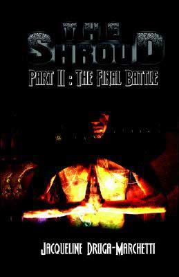 The Shroud, Part II: The Final Battle