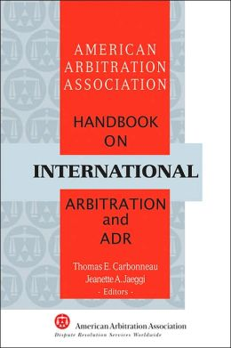 AAA Handbook on International Arbitration and ADR