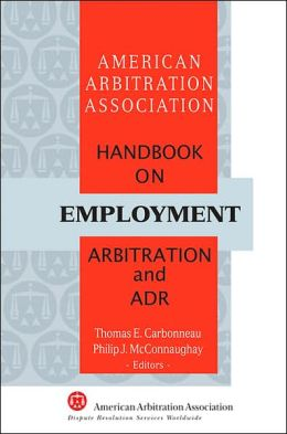 AAA Handbook on Employment Arbitration and ADR