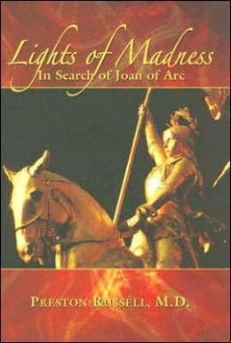 Light of Madness: In Search of Joan of Arc