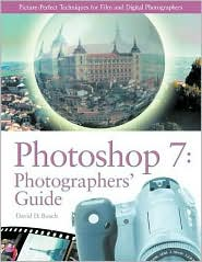 PhotoShop 7 Photographer's Guide