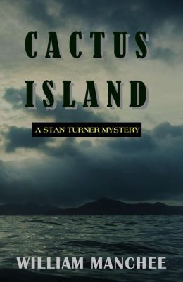 Cactus Island (Stan Turner Series #7)