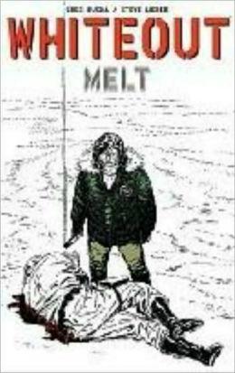 Whiteout, Volume 2: Melt