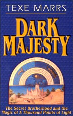 Dark Majesty Expanded Edition: The Secret Brotherhood and the Magic of a Thousand Points of Light